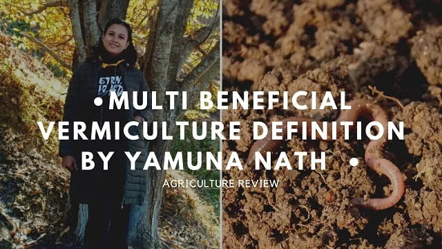 Multi Beneficial VERMICULTURE DEFINITION BY Yamuna Nath